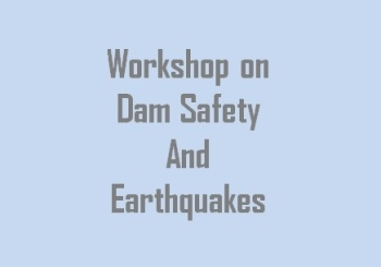 Dam Safety and Earthquakes